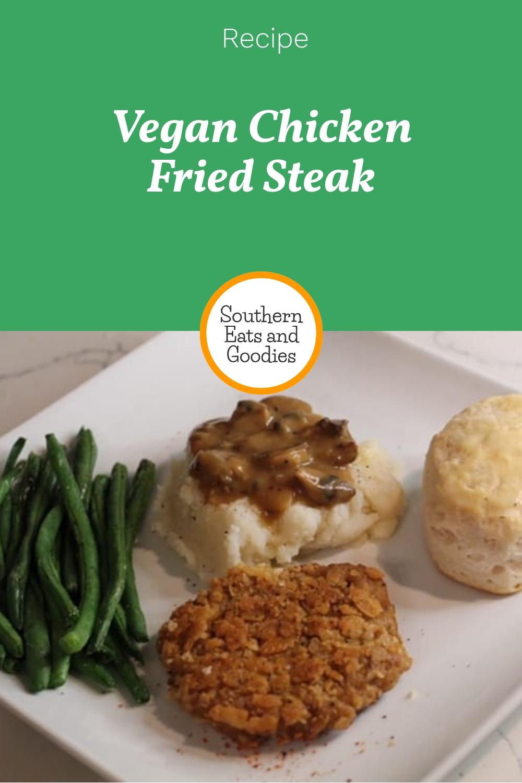 Vegan Chicken Fried Steak