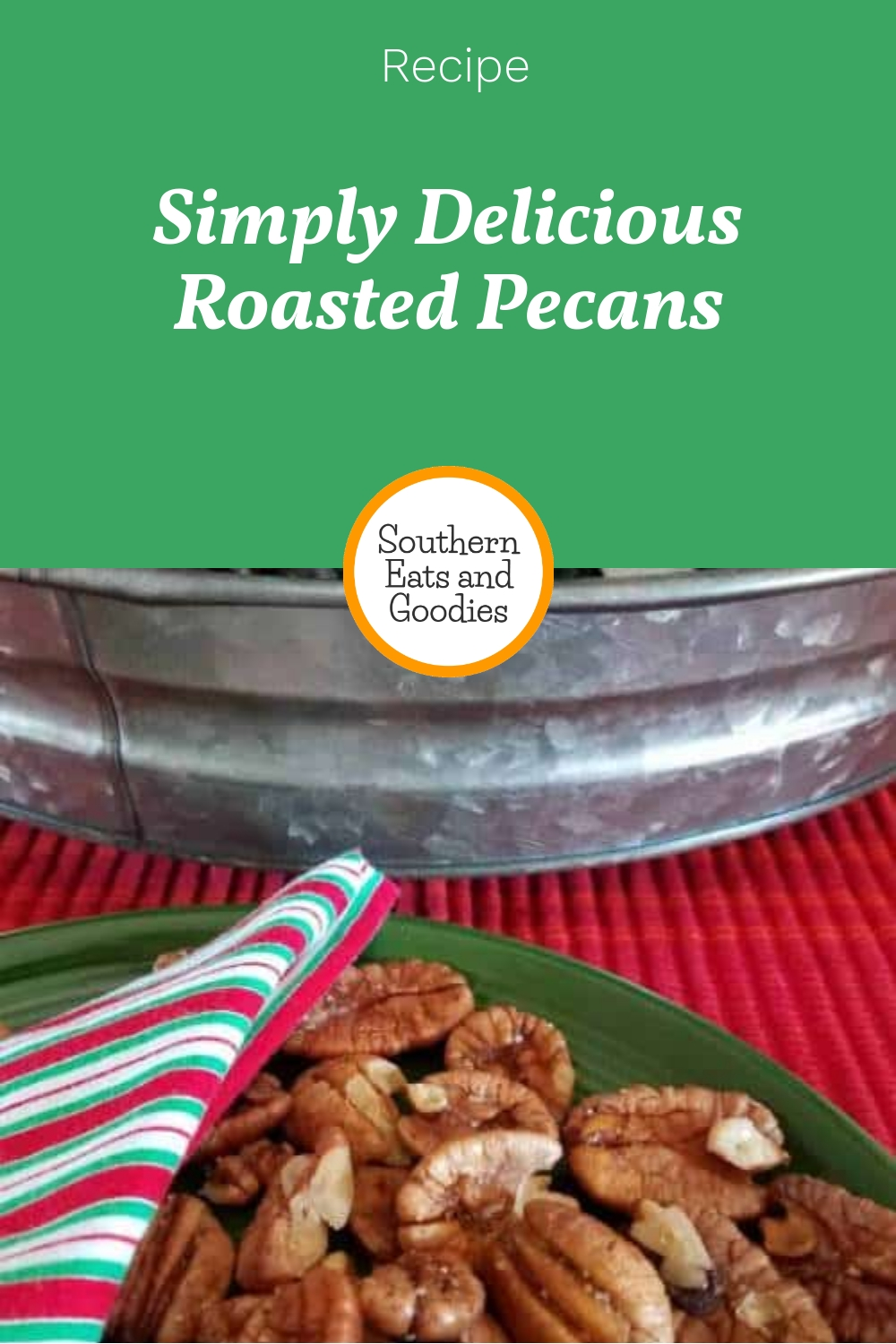 Simply Delicious Roasted Pecans