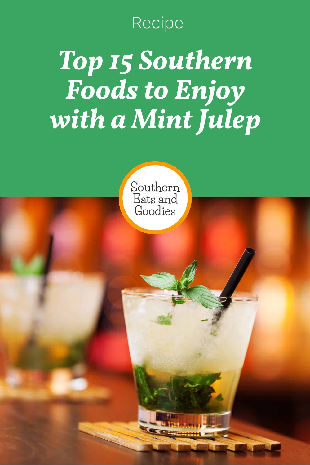 Top 15 Southern Foods to Enjoy with a Mint Julep