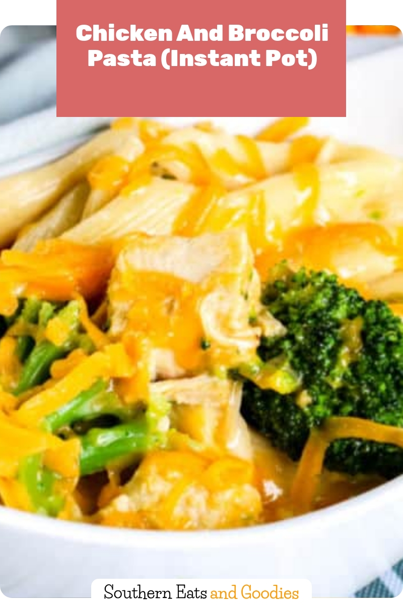 Chicken And Broccoli Pasta (Instant Pot)