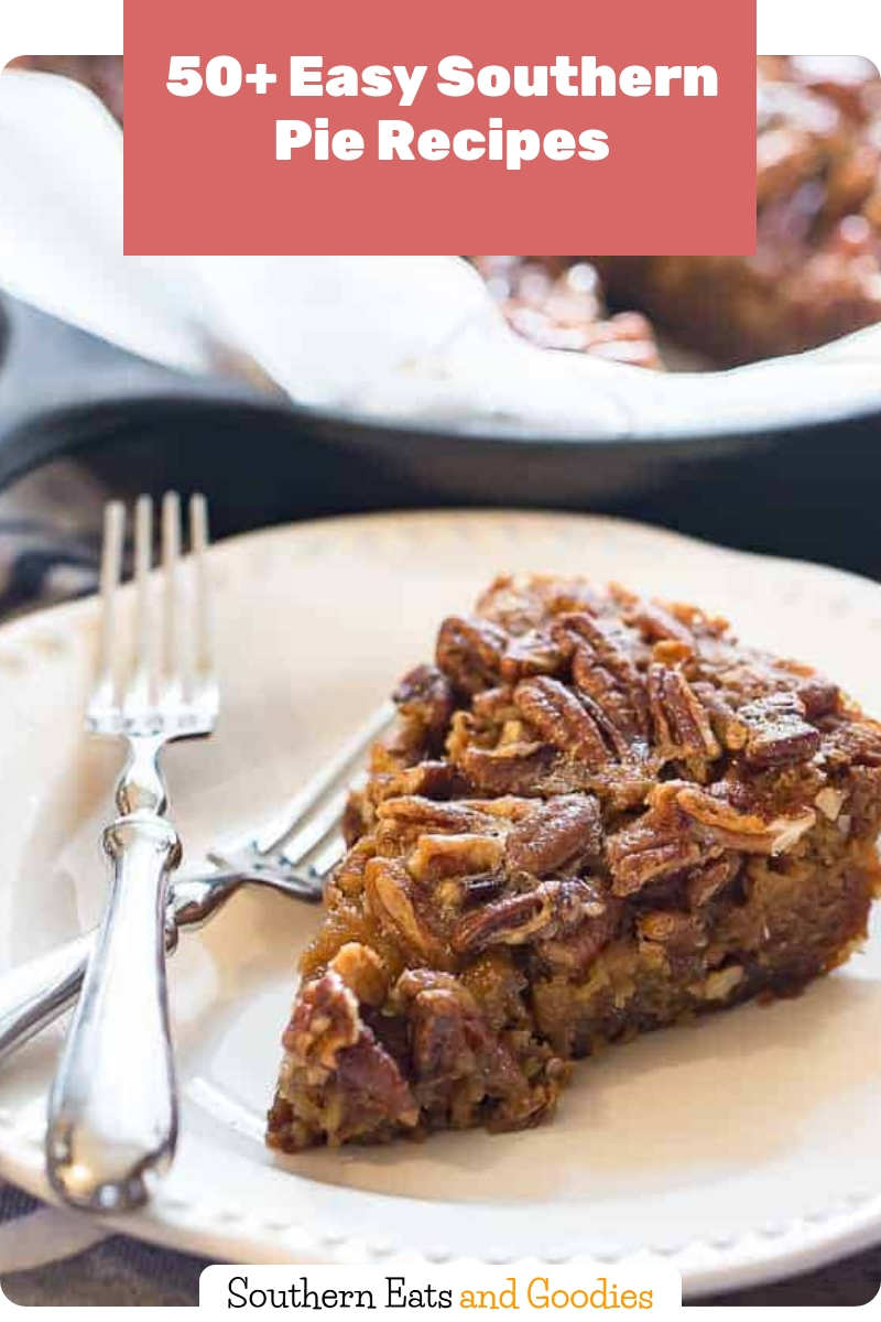50+ Easy Southern Pie Recipes